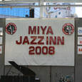 MIYA JAZZ INN 2008